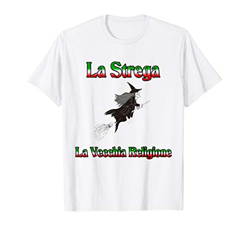 La Strega La Vecchia Religione (Italian -