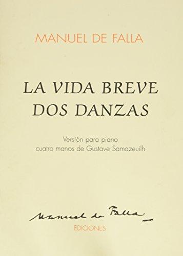 La Vida Breve Dos Danzas: 1 Piano, 4 Hands