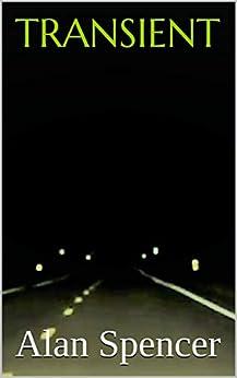 Transient by [Spencer, Alan ]