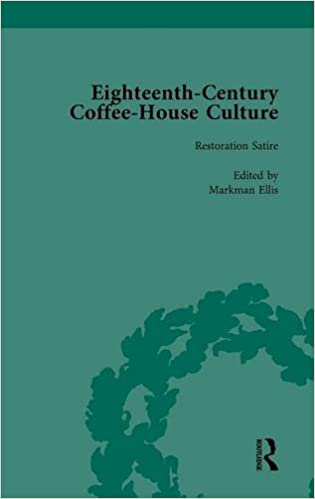 Book Eighteenth-Century Coffee-House Culture, vol 1 (Volume 1)
