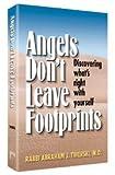 Angels Don't Leave Footprints, Abraham J. Twerski, 1578197988