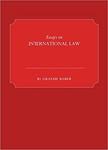 com essays on international law graeme  com essays on international law 9781443843782 graeme baber books