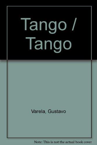 Descargar Libro Tango: Una Pasion Ilustrada Gustavo Varela
