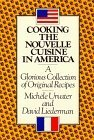 img - for Cooking the Nouvelle Cuisine in America by Michele Urvater (1982-09-03) book / textbook / text book