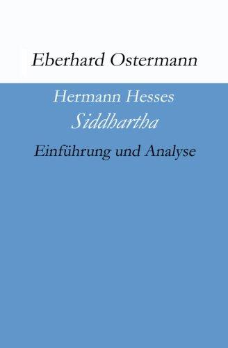 Hermann Hesses Siddhartha: Einführung und Analyse