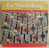 (For Vibists Only: Music Minus One Vibraphone Player)