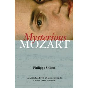 Philippe Sollers,armine Kotin Mortimer'smysterious Mozart [Hardcover](2010)
