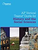 AP Vertical Teams Guide for History and the Social Sciences