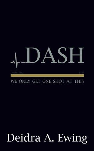 [R.e.a.d] Dash: We Only Get One Shot at This<br />P.D.F