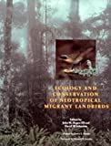 Ecology and Conservation of Neotropical Migrant Landbirds, , 156098113X