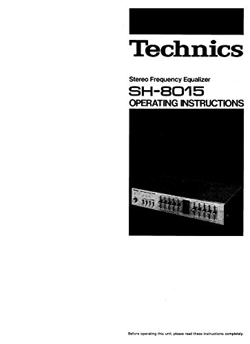 Technics SH-8015 Equalizer Owners Instruction Manual Reprint [Plastic Comb] Every Instruction Manual best to buy