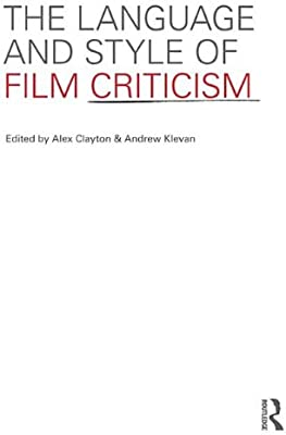 The Language and Style of Film Criticism