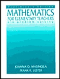 Mathematics for Elementary Teachers via Problem Solving-Preliminary Edition