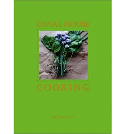 [ Canal House Cooking Volume No. 3: Winter & Spring Hirsheimer, Christopher ( Author ) ] { } 2011