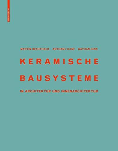 Keramische Bausysteme: in Architektur und Innenarchitektur