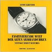 Book Faszinierende Welt Der Alten Armbanduhren. Vintage Wrist Watches.