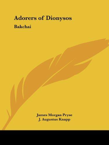 Adorers of Dionysos: Bakchai
