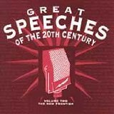 Great Speeches of the 20th Century Volume Two the New Frontier (Great Speeches Of The 20th Century Cd)