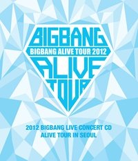 CD : Bigbang - Alive Tour in Seoul: 2012 Bigbang Live Concert (CD)