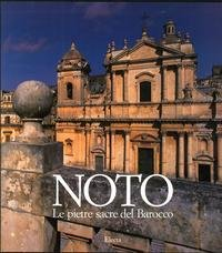 Barocco Place - Noto, Le Pietre Sacre Del Barocco (Italian Edition)
