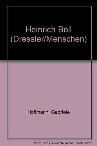 Heinrich Böll (Dressler/Menschen)