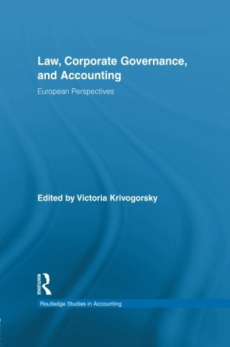 Law, Corporate Governance and Accounting: European Perspectives (Routledge Studies in Accounting)