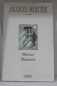 Mortes saisons par Jacques Mercier