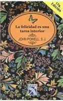 la-felicidad-es-una-tarea-interior-coleccion-universo-spanish-edition