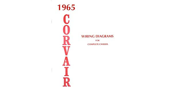 Excellent 1965 Corvair Complete Electrical Wiring Diagrams Schematics Gm Wiring 101 Orsalhahutechinfo