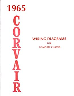 1965 corvair complete electrical wiring diagrams schematics gm 1965 corvair complete electrical wiring diagrams schematics gm chevrolet chevy corvair amazon com books