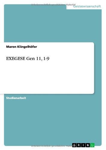 Download EXEGESE Gen 11, 1-9 (German Edition) pdf epub