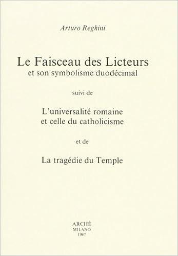Google livres en pdf téléchargements gratuits Les Faisceau des Licteurs 8872520541 en français PDF FB2
