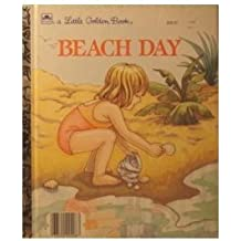 Beach Day(Dedicated to 12th Street Beach) (A Little Golden Book)