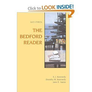 The Bedford Reader 9th Edition Ninth Edition By X. J. Kennedy, Dorothy Kennedy, & Jane Aaron Paperback Textbook