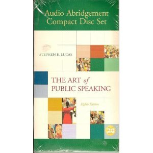 The Art of Public Speaking: Audio Abridgement
