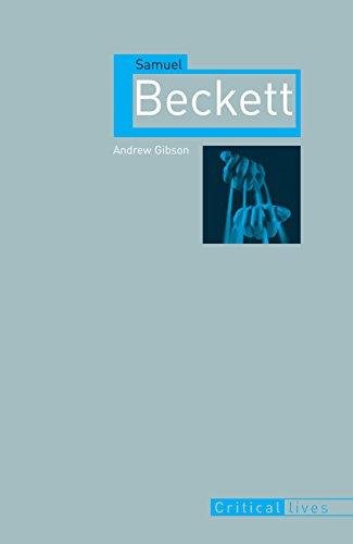Samuel Beckett (Critical Lives)