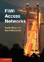 FiWi Access Networks [Maier, Martin - Ghazisaidi, Dr Navid] (Tapa Dura)