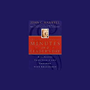 The 21 Most Powerful Minutes in a Leader's Day Audiobook