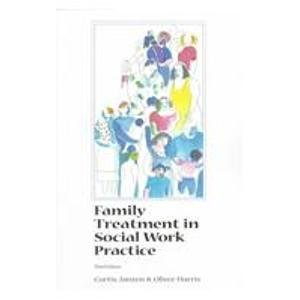 Family Treatment in Social Work Practice