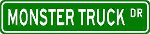 MONSTER TRUCK Street Sign ~ Custom Aluminum Street Signs by VGP (Street Truck Sign)