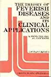 The Theory of Feverish Diseases and Its Clinical Applications, Hung-Yüan Hsü and Su-Yen Wang, 0941942201
