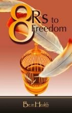 Read Online 8 R's to Freedom ebook