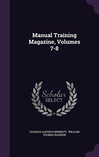 Manual Training Magazine, Volumes 7-8