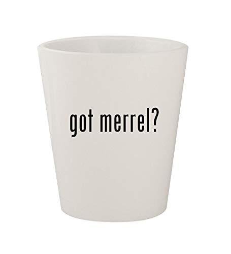 got merrel? - Ceramic White 1.5oz Shot Glass ()