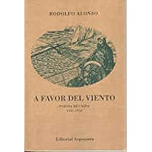 A Favor del Viento: Poesia Reunida, 1952-1956 (Spanish Edition)