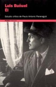 Descargar Libro Él, Luis Buñuel Paulo Antonio Paranagua
