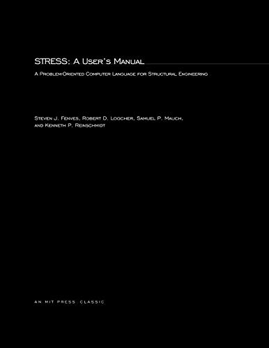 STRESS: A User's Manual: A Problem-Oriented Computer Language for