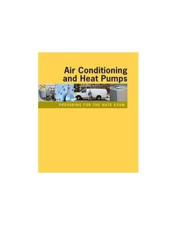 Preparing for the NATE Exam: Air Conditioning and Heat Pumps