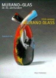 (Murano-Glas im 20. Jahrhundert: Vom Kunsthandwerk zum Design / Murano Glass in the 20th Century: From Decorative Art to)