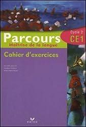 Maîtrise de la langue Parcours CE1 : Cahier d'exercices
